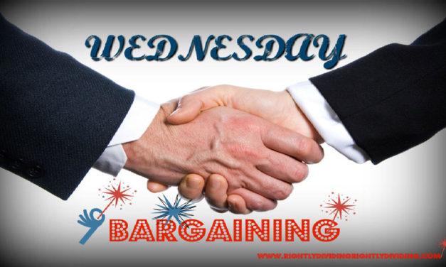 Wednesday – Bargaining