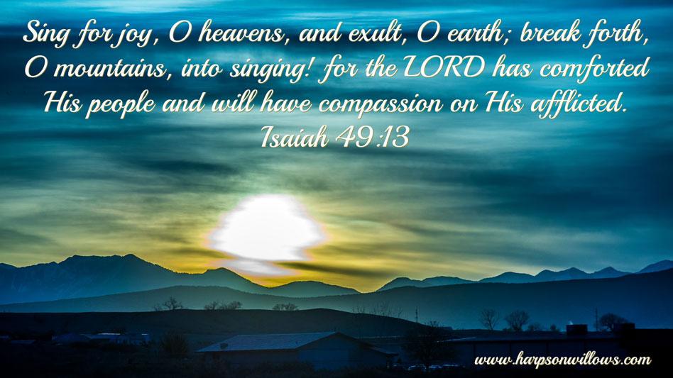 Harps On Willows Isaiah 49 13