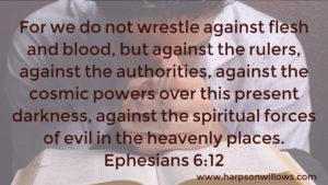 Harps On Willows Ephesians 6 12