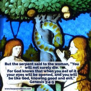Harps On Willows Genesis 3 4-5